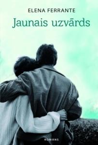 Ferrantes romāns, Neapoles cikls